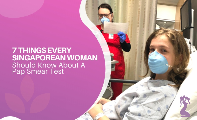 7 Things Every Singaporean Woman Should Know About a Pap Smear Test