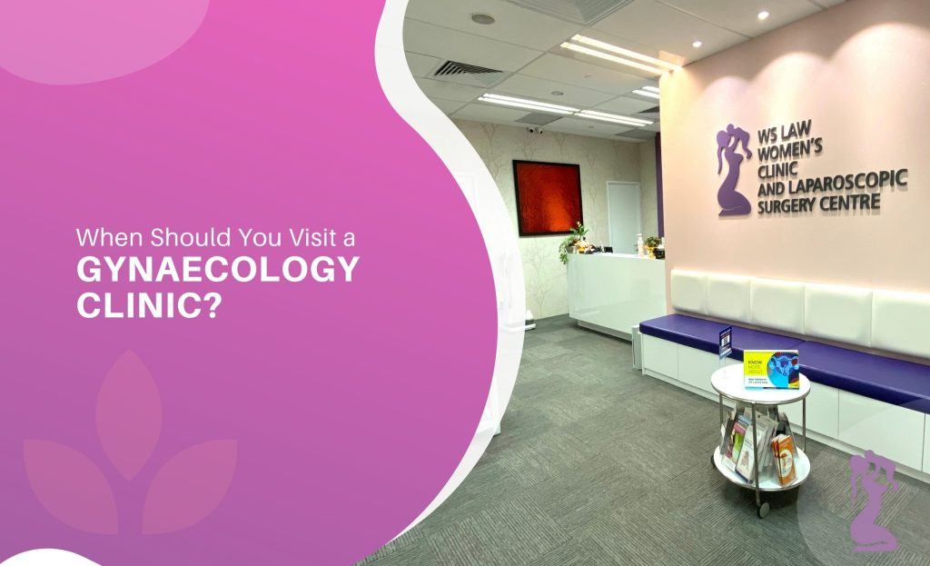 when-should-you-visit-a-gynaecology-clinic